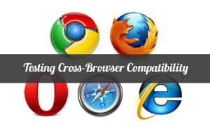 10 Tools for Cross Browser Compatibility