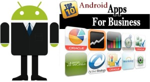 10 Popular Android Apps For Business