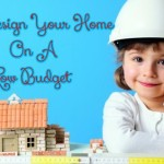 Redesign Your Home On A Low Budget