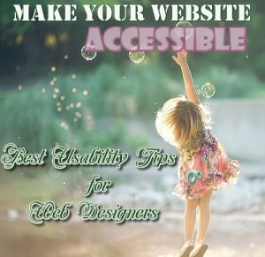 18 Best Usability Tips for Web Designers to Improve the Accessibility of Your Website