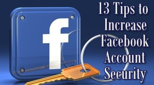 12+ Tips to Increase Facebook Account Security