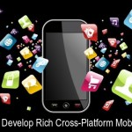 Tips To Develop Rich Cross-Platform Mobile Apps