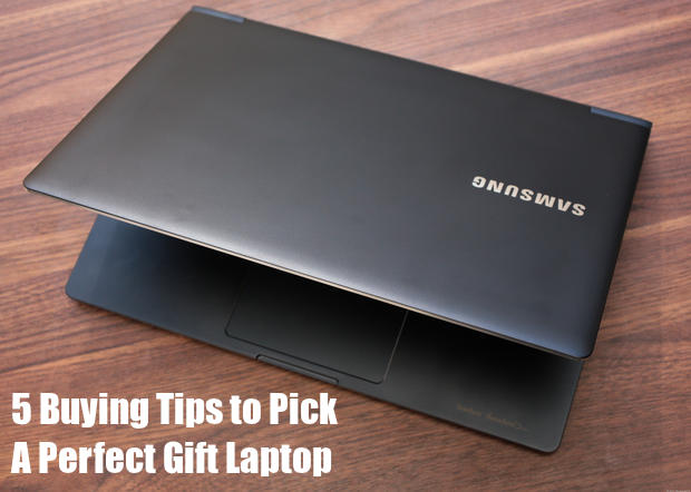 Buying Tips To Pick The Perfect Gift Laptop