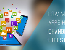 How Mobile Apps have Changed the Lifestyle?