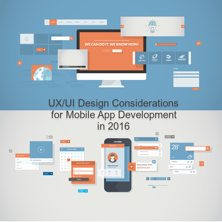 UX UI Design Considerations for Mobile App Development 2016