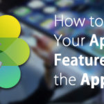 How to Get Your App Featured on the App Store