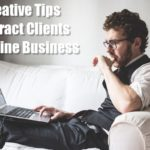 creative tip to attract clients to online business