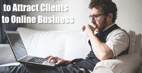 Creative Tips to Attract Clients to Online Business