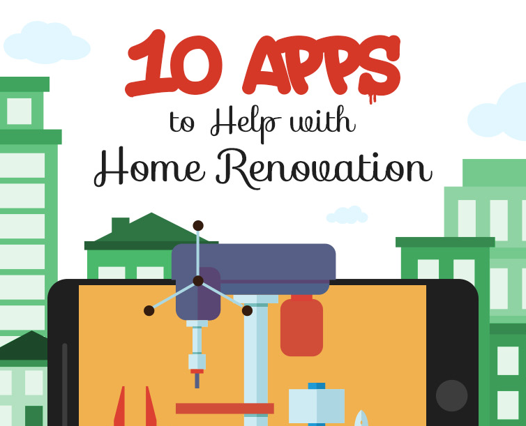 Home Renovation App 10 apps to help with home renovation - infographic - designer mag