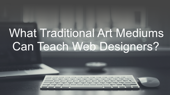 web designer and traditional art