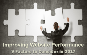 9 Factors to Consider for Improving Website Performance