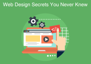 10 Web Design Secrets You Never Knew